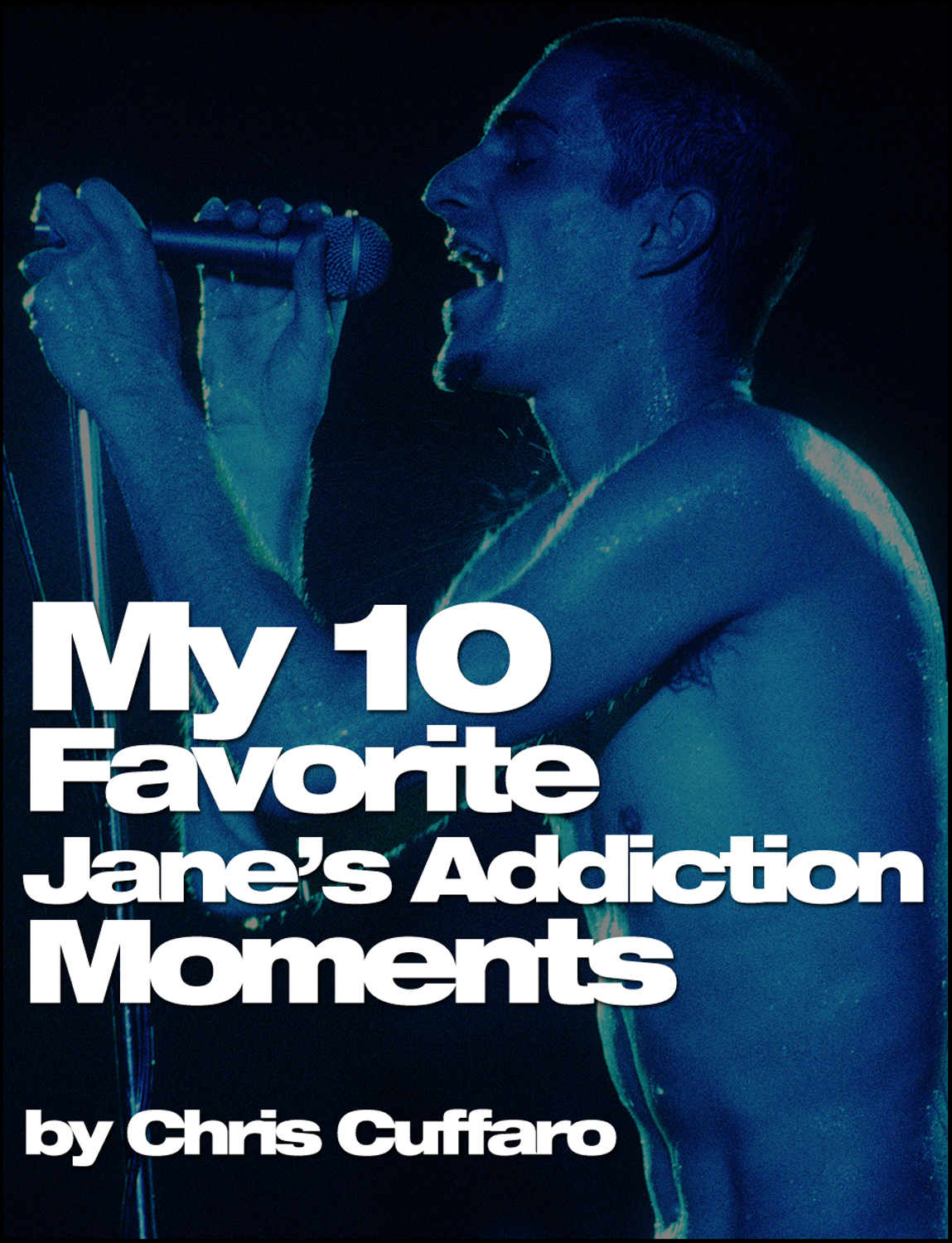 My 10 Favorite Jane's Addiction Moments