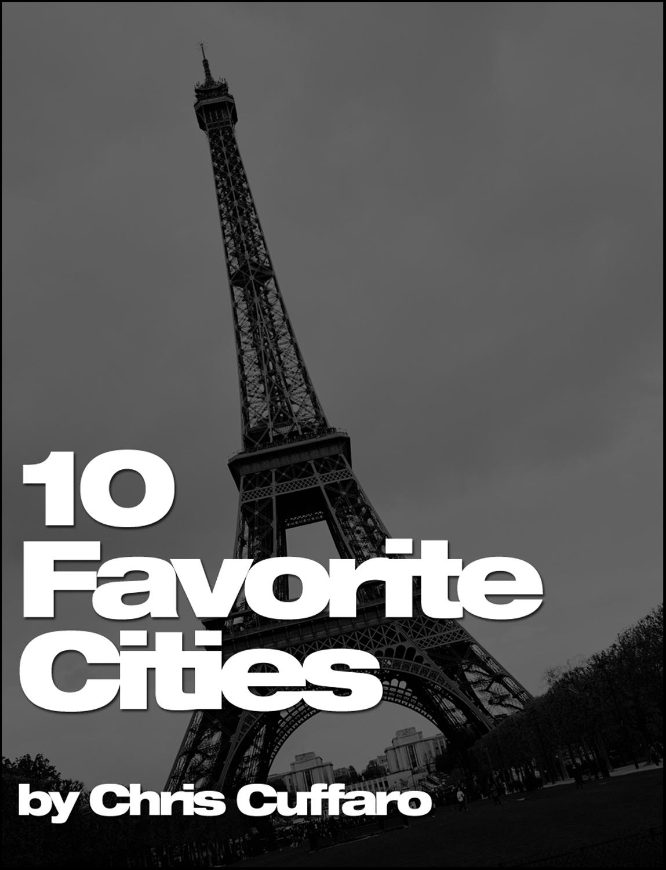 10 Favorite Cities
