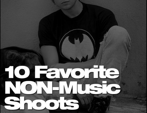 10 Favorite NON-Music Shoots
