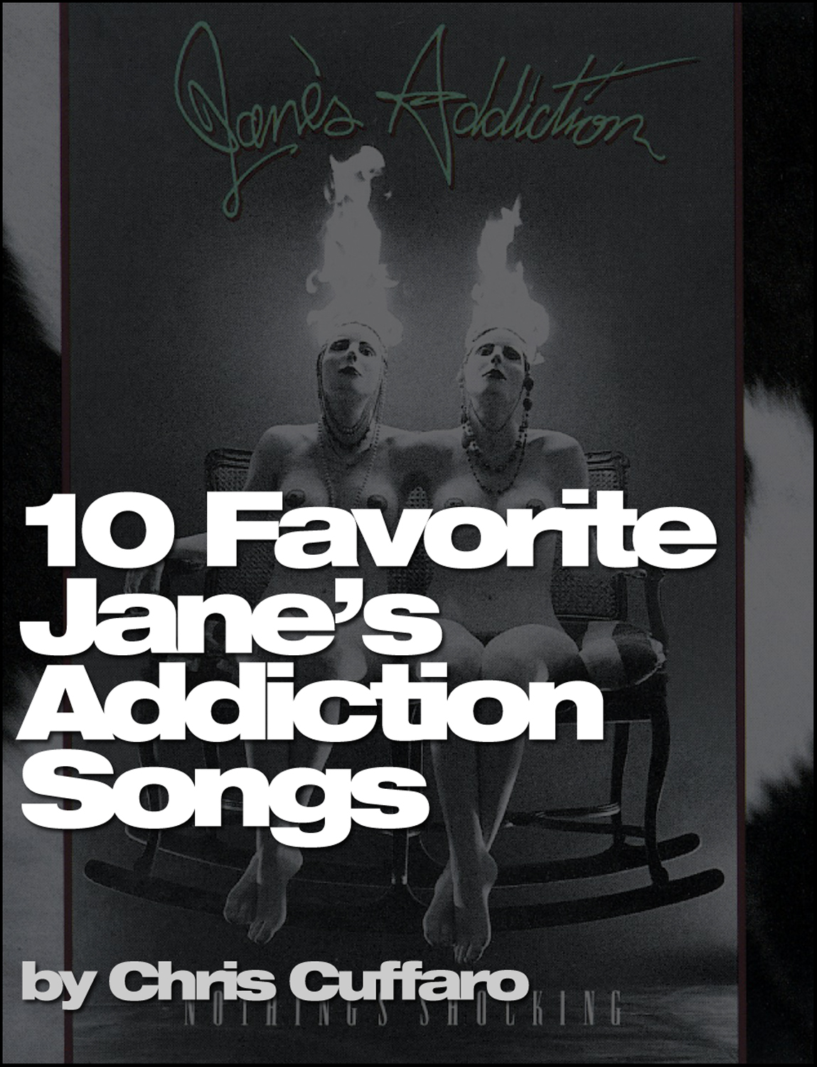 10 Favorite Jane's Addiction Songs