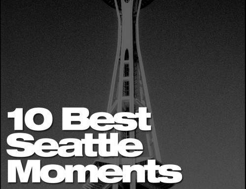 10 Best Seattle Moments