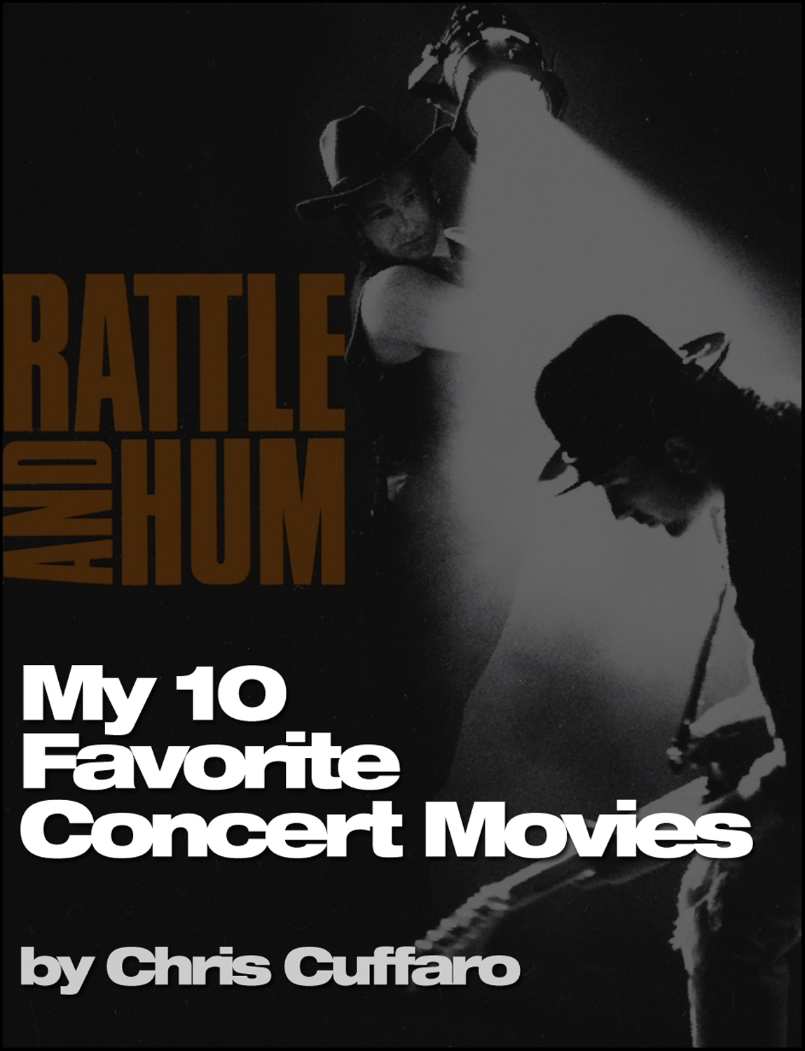 My 10 Favorite Concert Movies