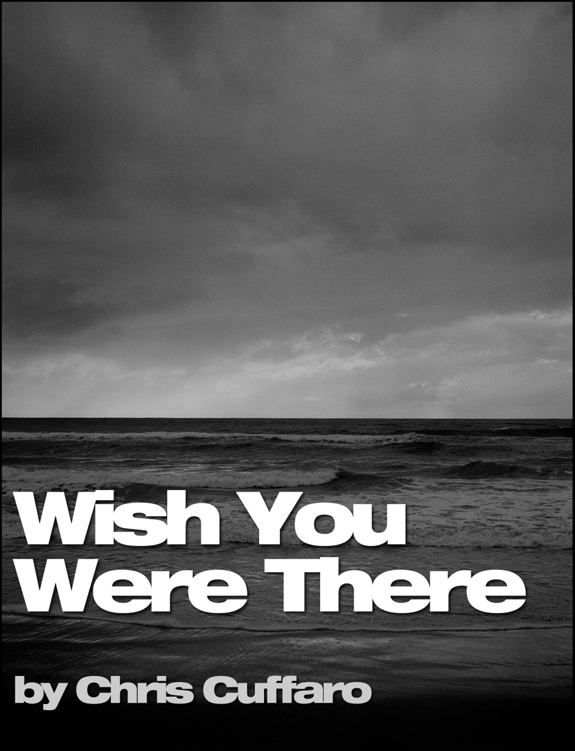 Wish You Were There