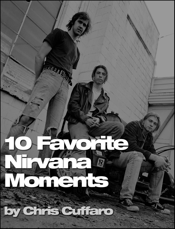 10 Favorite Nirvana Moments