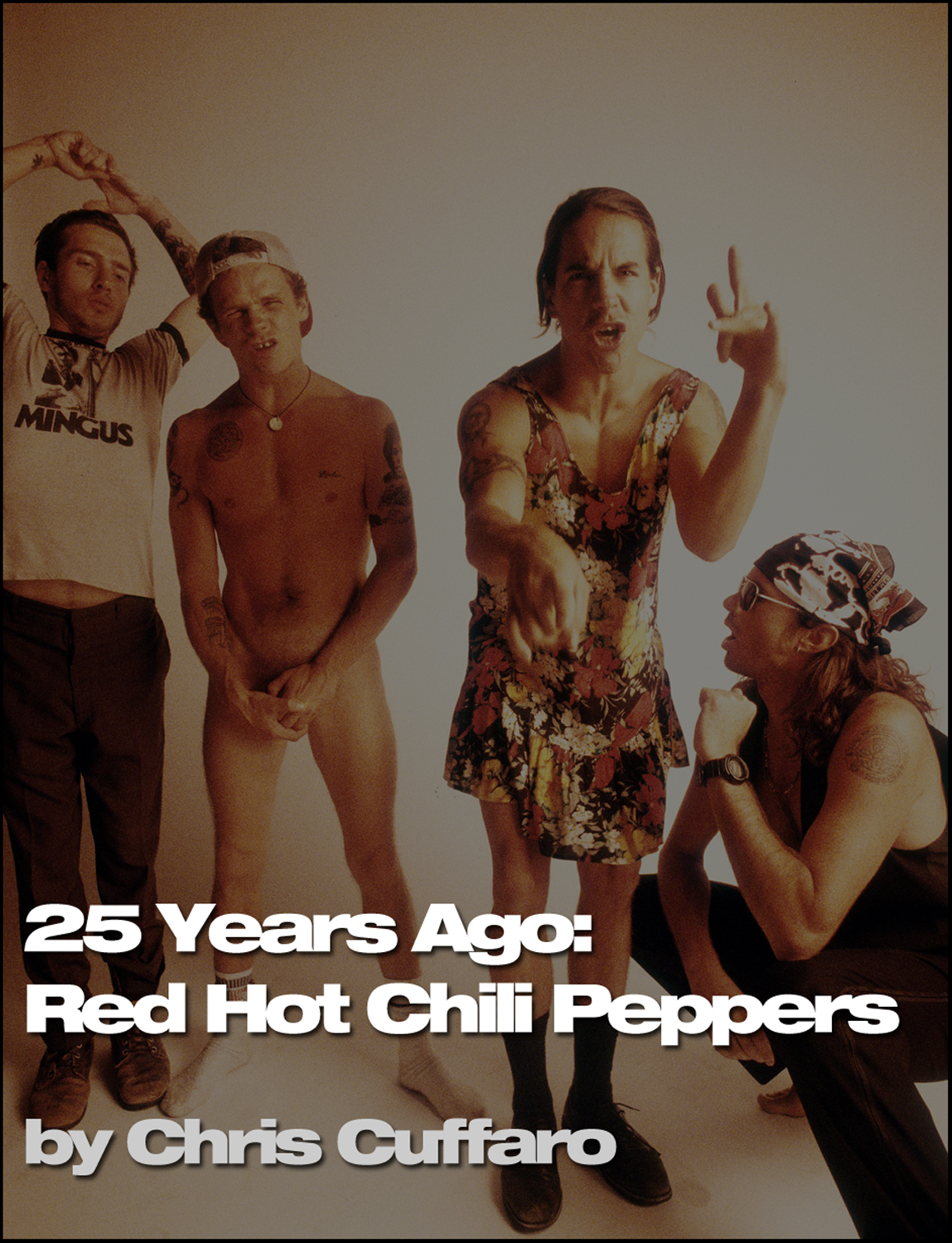25 Years Ago: Red Hot Chili Peppers