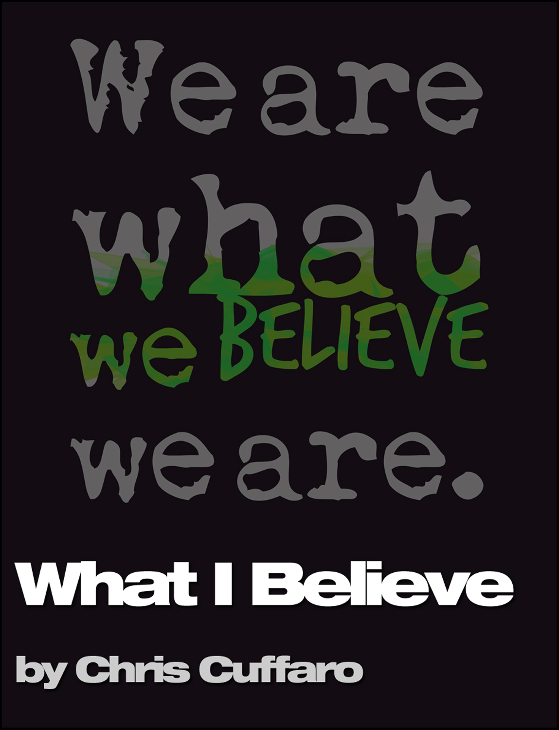 What do you believe (This I Believe)?