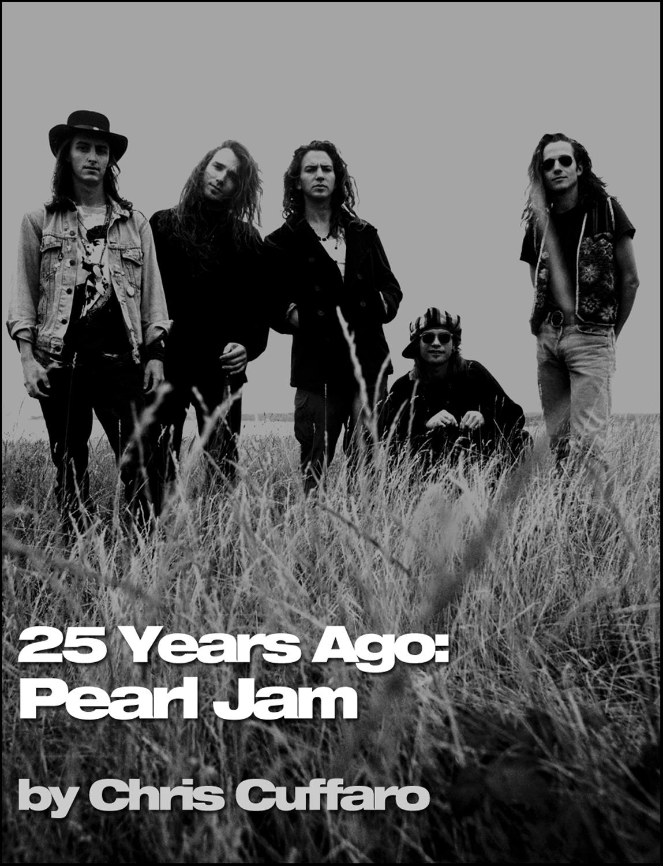 25 Years Ago: Pearl Jam