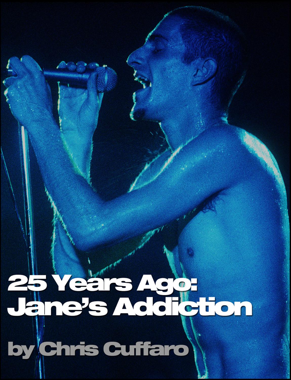 25 Years Ago: Jane's Addiction
