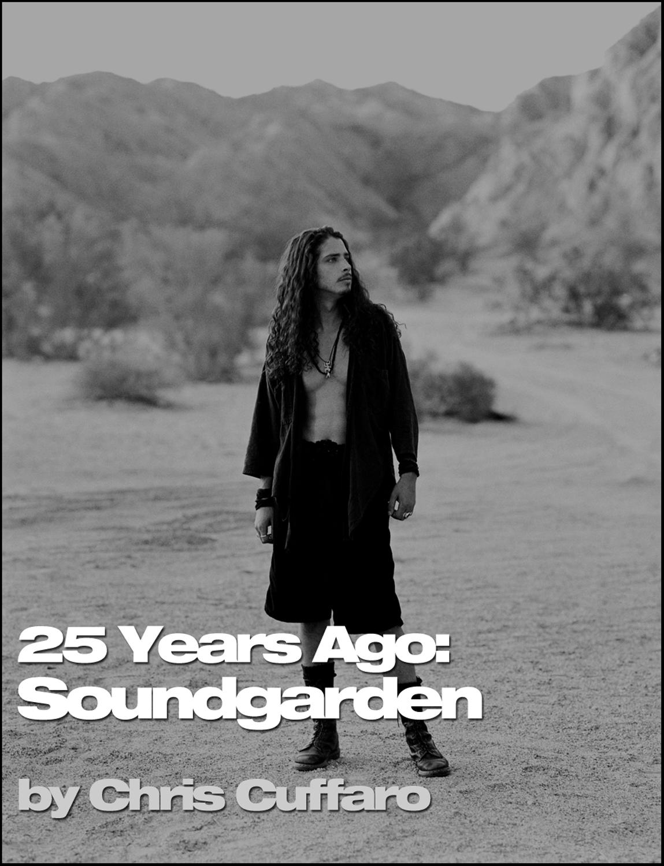 25 Years Ago: Soundgarden