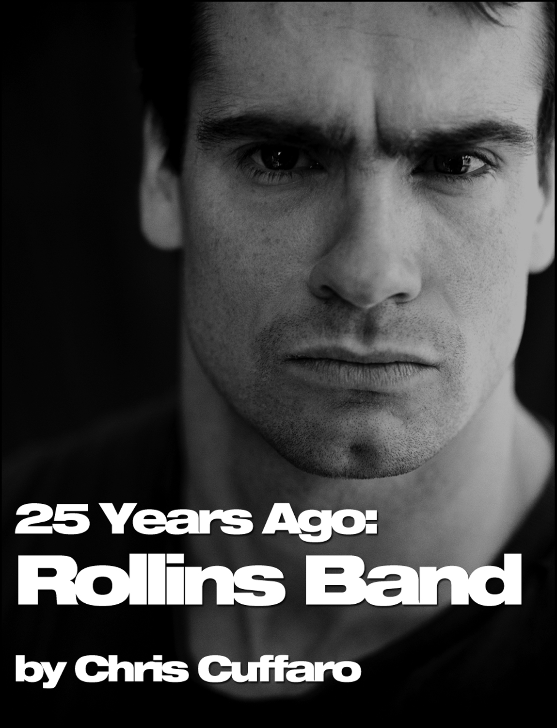 25 Years Ago: Rollins Band